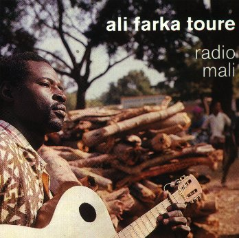 "Ali Farka Toure - ""radio mali"""