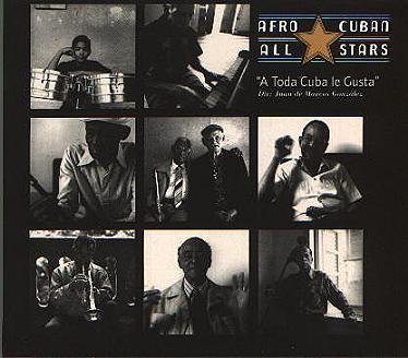 "Afro Cuban Allstars - ""A Toda Cuba le Gusta"""