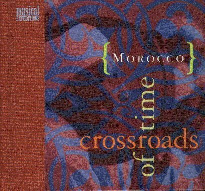 Morocco- Crossroads Of Time