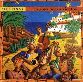 """Mestisay - """"La Rosa de los Vientos"""""""