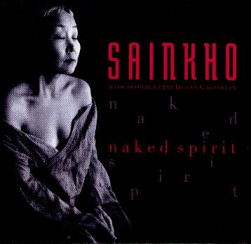 "Sainkho - ""naked spirit"""