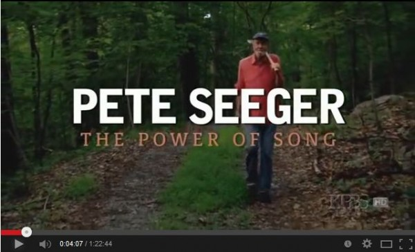 Pete Seger - The Power of Song