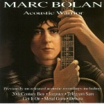 "Marc Bolan - ""Accoustic Warrior"" cover"