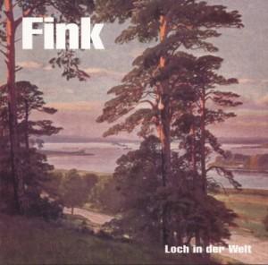"""Fink - """"Loch in der Welt"""" cover"""