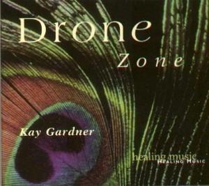 "Kay Gardner – ""Drone Zone"""