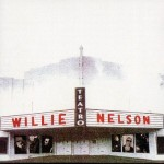 "Willie Nelson - ""Teatro"" cover"