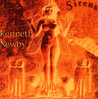 "Kenneth Newby - ""Sirens"""