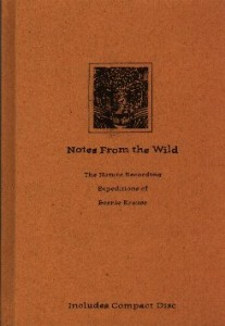 "Bernie Krause - ""Notes From The Wild"""