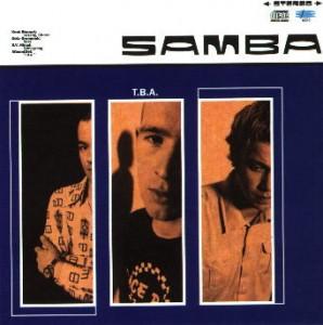 "SAMBA - ""T.B.A."""