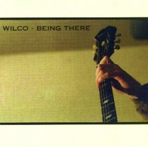 "WILCO - ""Being There"" cover"