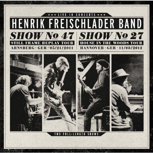 Henrik Freischlader Band - Live in Concerts No 47 No 27