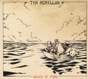 Tim Mcmillan - Wolves of Stünz