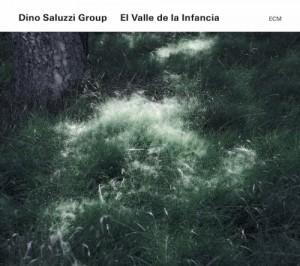 Dino Saluzzi Group - El Valle De La Infancia