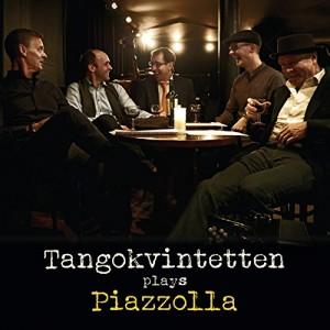 Tangokvintetten - Tangokvintetten Plays Piazzolla