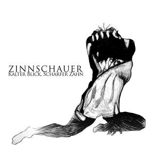 Zinnschauer - Kalter Blick, scharfer Zahn - a0429616833_10