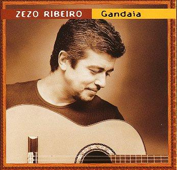 "Zezo Ribeiro - ""Gandaia"""